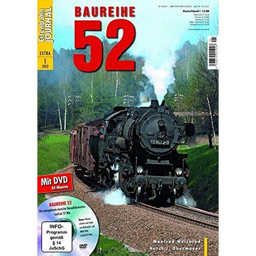 Manfred Weisbrod - Baureihe 52 - mit Video-DVD - Eisenbahn Journal Extra-Ausgabe 1-2012 - Preis vom 23.07.2021 04:48:01 h