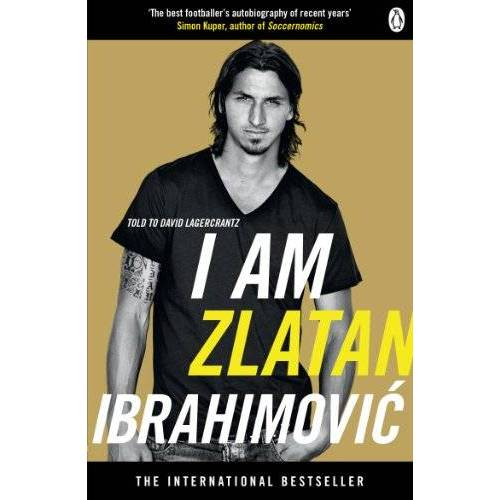 Zlatan Ibrahimovic - I Am Zlatan Ibrahimovic - Preis vom 17.06.2021 04:48:08 h