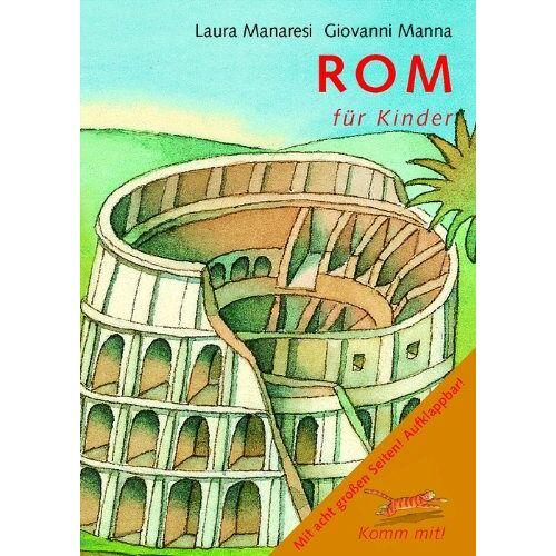 L. Manaresi - Komm mit! Rom für Kinder - Preis vom 20.06.2021 04:47:58 h