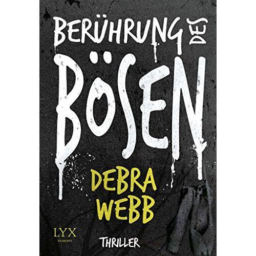 Debra Webb - Berührung des Bösen - Preis vom 11.09.2021 04:59:06 h