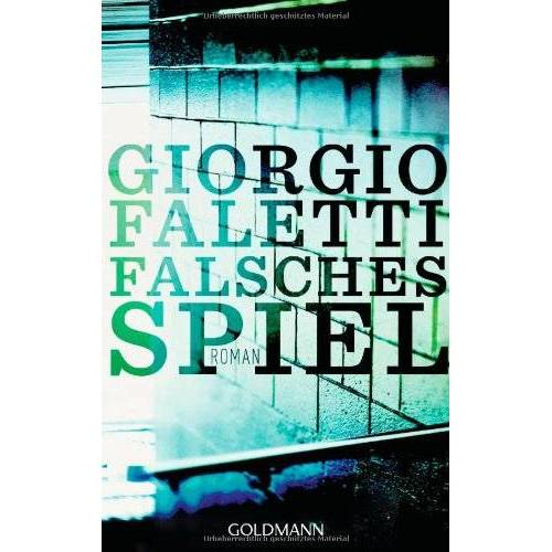 Giorgio Faletti - Falsches Spiel: Roman - Preis vom 17.05.2021 04:44:08 h