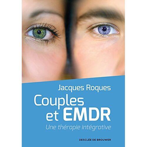 - Couples et EMDR : Une thérapie intégrative - Preis vom 19.06.2021 04:48:54 h