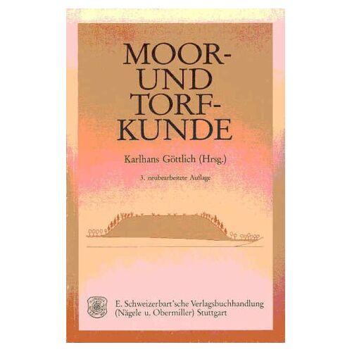Karlhans Göttlich - Moor- und Torfkunde - Preis vom 17.06.2021 04:48:08 h