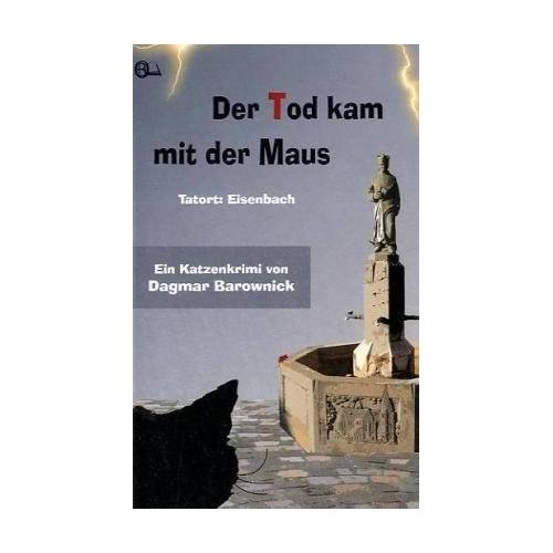 Dagmar Barownick - Der Tod kam mit der Maus: Tatort: Eisenbach - Preis vom 21.06.2021 04:48:19 h