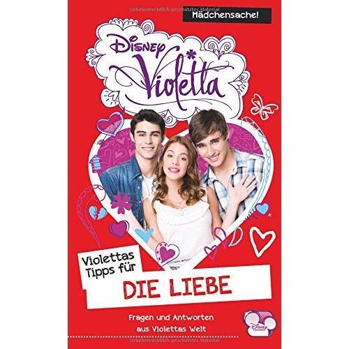 Disney Violetta - Violettas Tipps für die Liebe: Fragen und Antworten aus Violettas Welt - Preis vom 14.06.2021 04:47:09 h