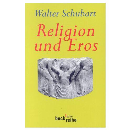 Walter Schubart - Religion und Eros - Preis vom 22.06.2021 04:48:15 h