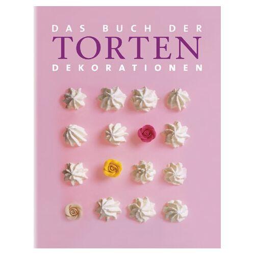- Das Buch der Torten-Dekorationen - Preis vom 21.06.2021 04:48:19 h