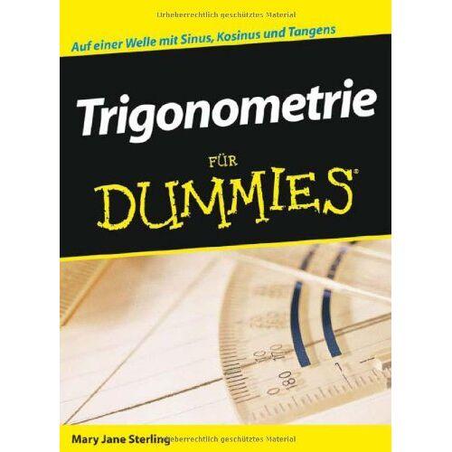 Sterling, Mary Jane - Trigonometrie für Dummies - Preis vom 22.06.2021 04:48:15 h