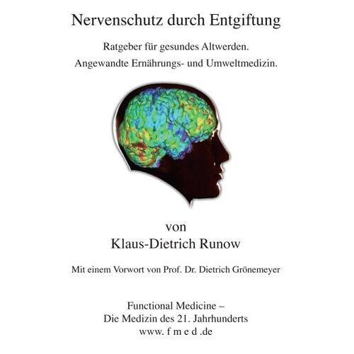 Klaus-Dietrich Runow - Nervenschutz durch Entgiftung - Preis vom 26.07.2021 04:48:14 h