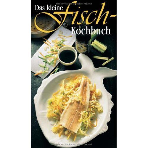 Ursula Calis - Das kleine Fischkochbuch - Preis vom 26.07.2021 04:48:14 h