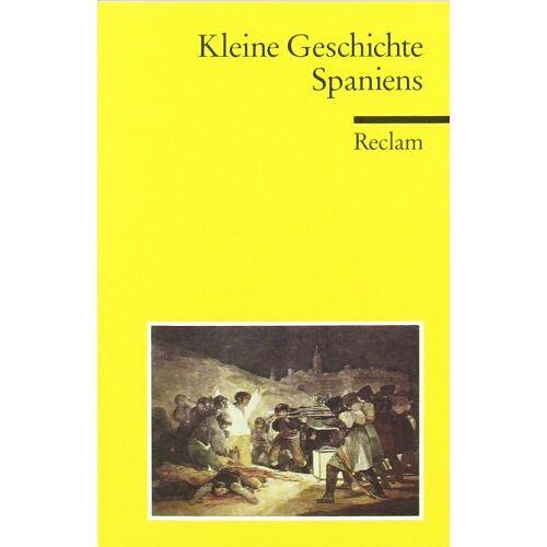 Peer Schmidt - Kleine Geschichte Spaniens - Preis vom 15.10.2021 04:56:39 h