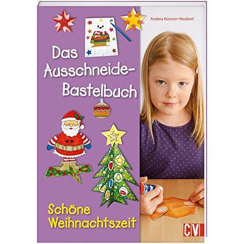 Andrea Küssner-Neubert - Das Ausschneide-Bastelbuch Schöne Weihnachtszeit - Preis vom 17.05.2021 04:44:08 h