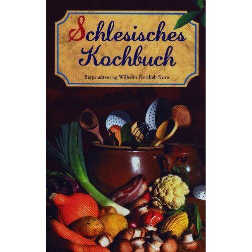 Henriette Pelz - Schlesisches Kochbuch / Schlesisches Himmelreich - Preis vom 15.10.2021 04:56:39 h