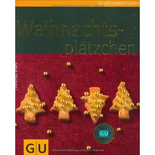Christina Kempe - Weihnachtsplätzchen (GU Küchenratgeber Relaunch 2006) - Preis vom 26.07.2021 04:48:14 h