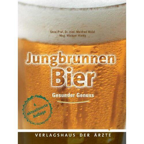 Manfred Walzl - Jungbrunnen Bier: Gesunder Genuss - Preis vom 11.10.2021 04:51:43 h