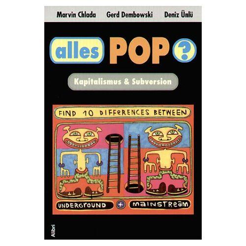 Marvin Chlada - Alles Pop? Kapitalismus & Subversion - Preis vom 19.06.2021 04:48:54 h
