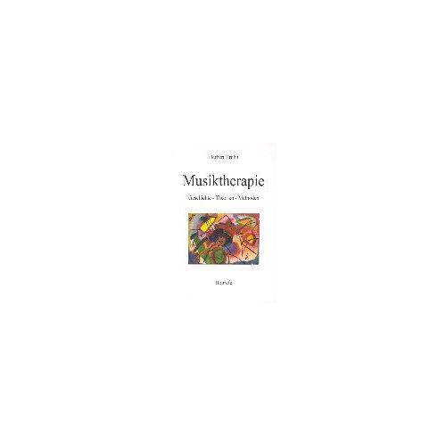 Herbert Bruhn - Musiktherapie: Geschichte, Theorien, Methoden - Preis vom 19.06.2021 04:48:54 h