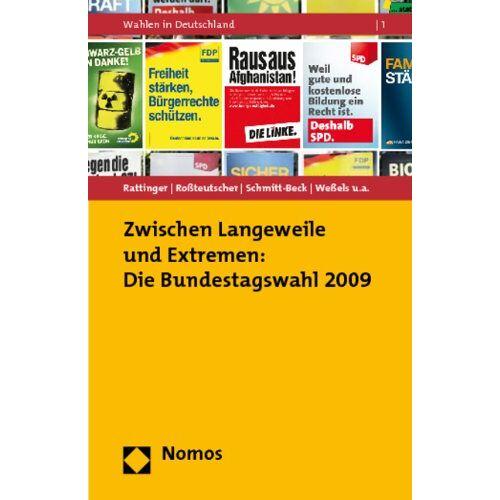 Hans Rattinger - Zwischen Langeweile und Extremen: Die Bundestagswahl 2009 - Preis vom 18.06.2021 04:47:54 h