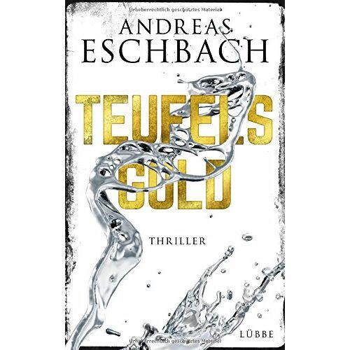 Andreas Eschbach - Teufelsgold: Thriller - Preis vom 19.06.2021 04:48:54 h
