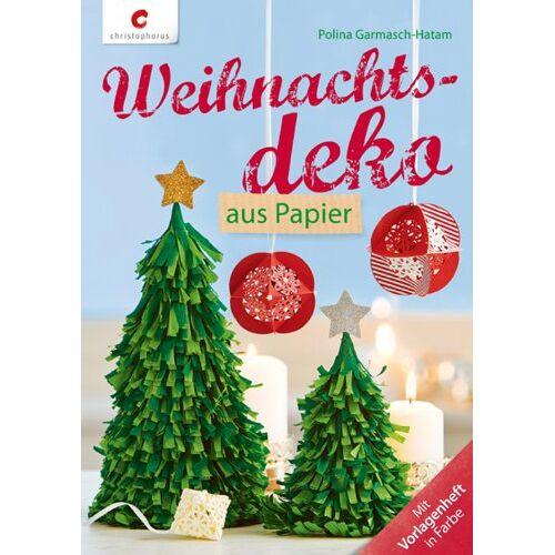 Polina Garmasch-Hatam - Weihnachtsdeko aus Papier - Preis vom 21.06.2021 04:48:19 h