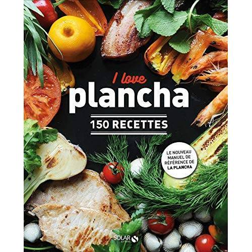 - I love plancha : 150 recettes - Preis vom 11.06.2021 04:46:58 h