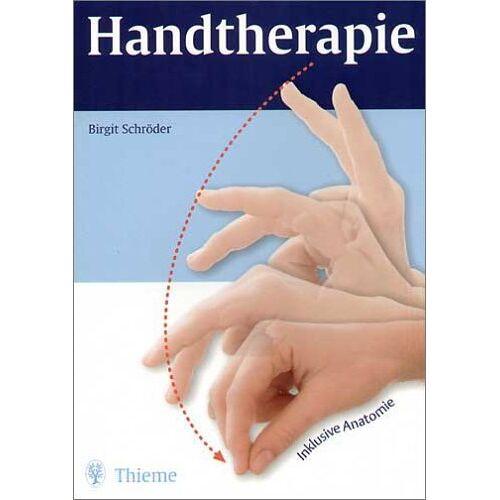 Birgit Schröder - Handtherapie - Preis vom 16.10.2021 04:56:05 h