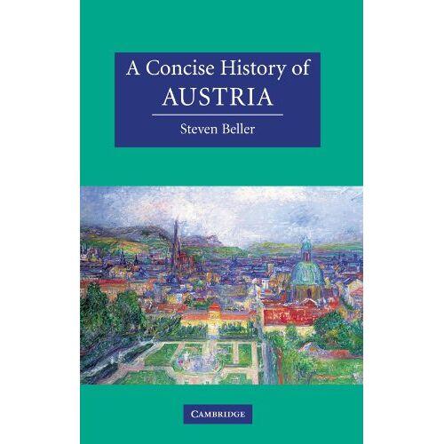 Steven Beller - A Concise History of Austria (Cambridge Concise Histories) - Preis vom 09.06.2021 04:47:15 h