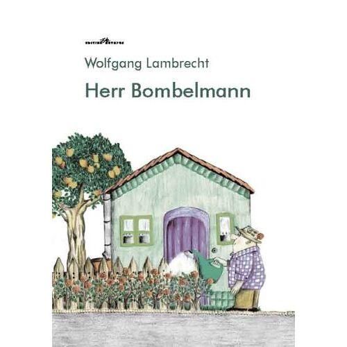 - Herr Bombelmann - Preis vom 16.06.2021 04:47:02 h