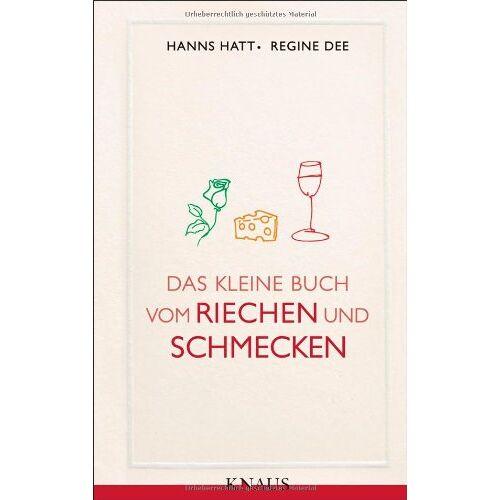 Hanns Hatt - Das kleine Buch vom Riechen und Schmecken - Preis vom 09.06.2021 04:47:15 h
