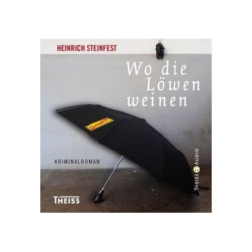 Heinrich Steinfest - Wo die Löwen weinen - Preis vom 09.06.2021 04:47:15 h