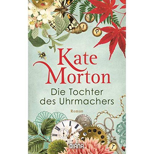 Kate Morton - Die Tochter des Uhrmachers: Roman - Preis vom 30.07.2021 04:46:10 h