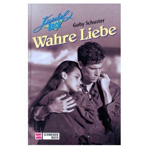 Gaby Schuster - Wahre Liebe - Preis vom 09.06.2021 04:47:15 h