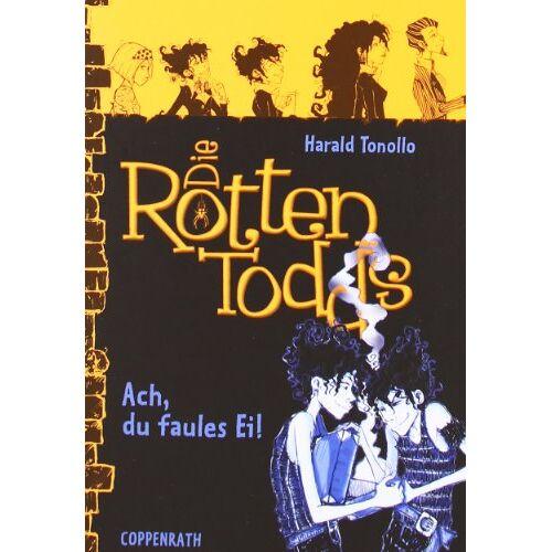 Harald Tonollo - Die Rottentodds 03 - Ach, du faules Ei! - Preis vom 22.06.2021 04:48:15 h