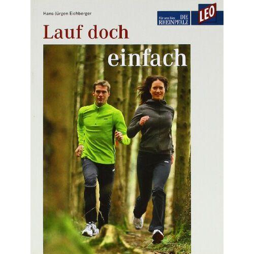 Hans-Jürgen Eichberger - LEO Lauf doch einfach: LEO Buch - Preis vom 15.06.2021 04:47:52 h