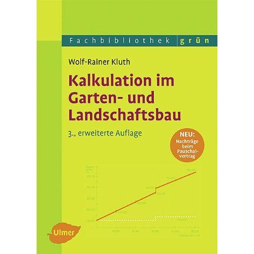 Wolf-Rainer Kluth - Kalkulation im Garten- und Landschaftsbau - Preis vom 12.06.2021 04:48:00 h