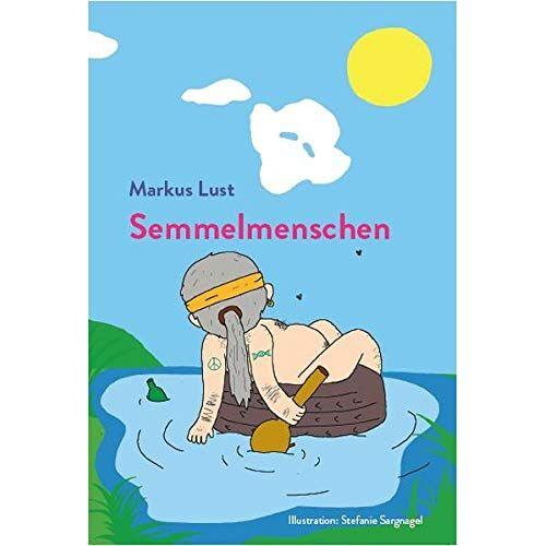 Lust Markus - Semmelmenschen - Preis vom 16.05.2021 04:43:40 h