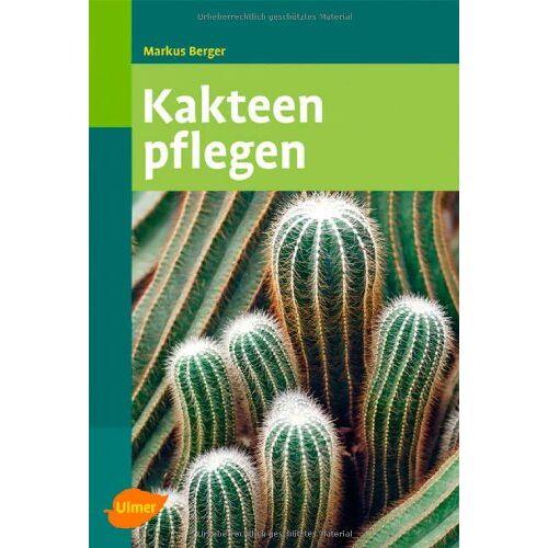 Markus Berger - Kakteen pflegen - Preis vom 23.09.2021 04:56:55 h