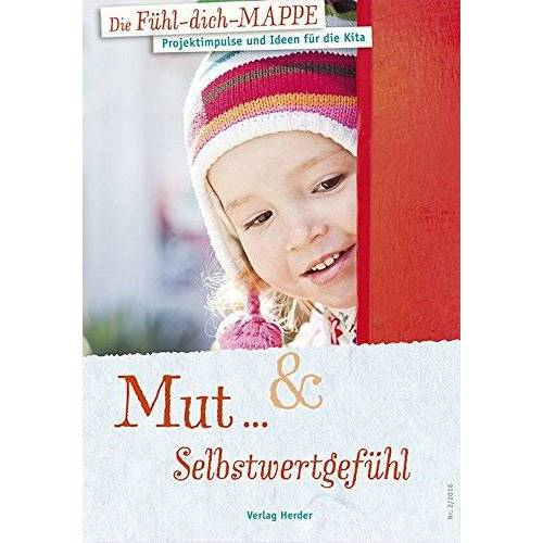 - Die Fühl-dich-Mappe: Mut & Selbstwertgefühl - Preis vom 19.06.2021 04:48:54 h