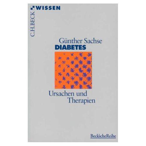 Günter Sachse - Diabetes: Ursachen und Therapien - Preis vom 23.09.2021 04:56:55 h