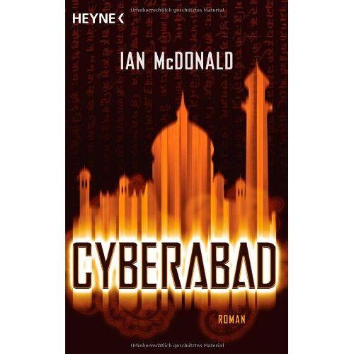 Ian McDonald - Cyberabad: Roman - Preis vom 29.07.2021 04:48:49 h