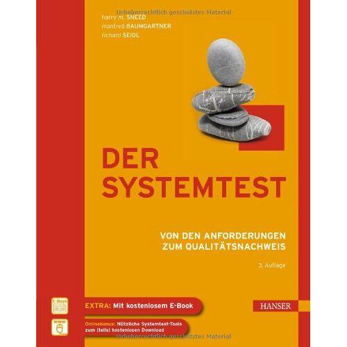 Sneed, Harry M. - Der Systemtest: Von den Anforderungen zum Qualitätsnachweis - Preis vom 27.07.2021 04:46:51 h