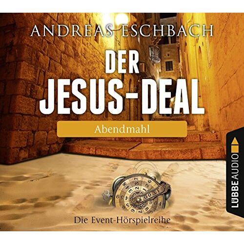 Andreas Eschbach - Der Jesus-Deal - Folge 03: Abendmahl. - Preis vom 27.07.2021 04:46:51 h