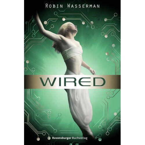 Robin Wasserman - Wired - Preis vom 11.06.2021 04:46:58 h