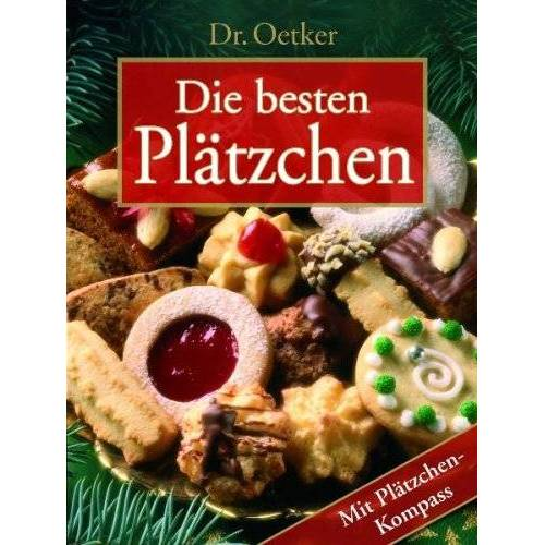 Dr. Oetker - Die besten Plätzchen: mit Plätzchenkompass - Preis vom 27.07.2021 04:46:51 h
