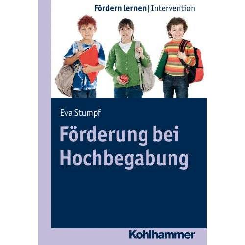 Eva Stumpf - Förderung bei Hochbegabung, Bd. 9 (Fördern lernen) (Fordern Lernen) - Preis vom 09.09.2021 04:54:33 h