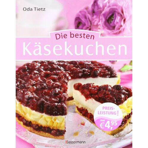 Oda Tietz - Die besten Käsekuchen - Preis vom 16.06.2021 04:47:02 h