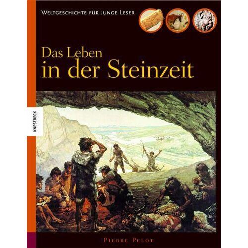 Pierre Pelot - Das Leben in der Steinzeit - Preis vom 13.06.2021 04:45:58 h