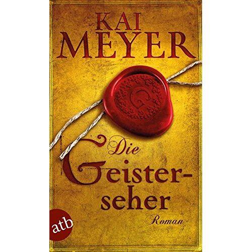 Kai Meyer - Die Geisterseher: Roman - Preis vom 11.06.2021 04:46:58 h