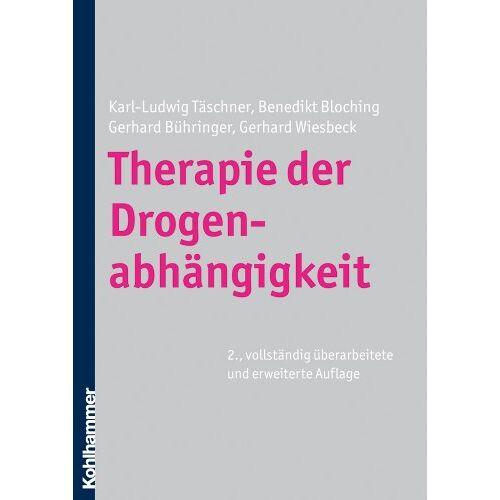 Karl-Ludwig Täschner - Therapie der Drogenabhängigkeit - Preis vom 11.10.2021 04:51:43 h