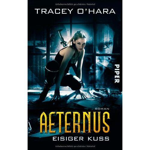 Tracey O'Hara - Eisiger Kuss: Aeternus 1 - Preis vom 21.06.2021 04:48:19 h